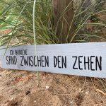 """Schild """"Sand zwischen den Zehen"""", 15€"""