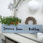 """Schild """"Sommer Sonne Kaktus"""", 15€"""